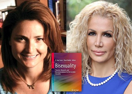 D. Joye Swan and Shani Habibi, authors of Bisexuality: Theories, Research, and Recommendations for the Invisible Sexuality